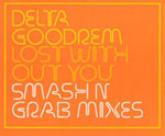 UK Release : Lost Without You Smash N Grab Mixes - cover